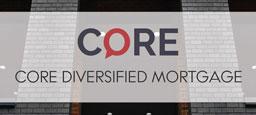 CORE Diversified Morgage LP